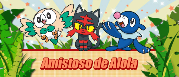 amistoso_alola